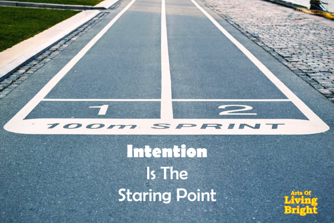 intention-is-the-starting-point