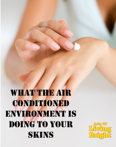 air conditioned skin
